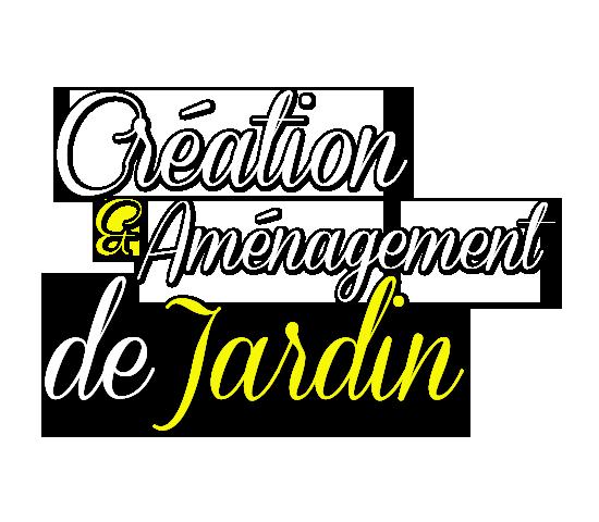 Création et aménagements de jardins